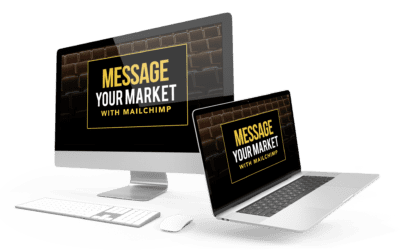Message Your Market with MAILCHIMP – Advanced
